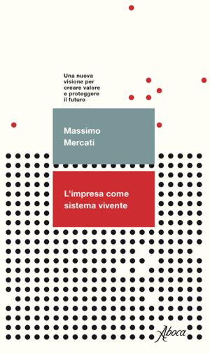 Limpresa come sistema vivente - Mercati